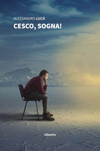 Cesco, sogna!