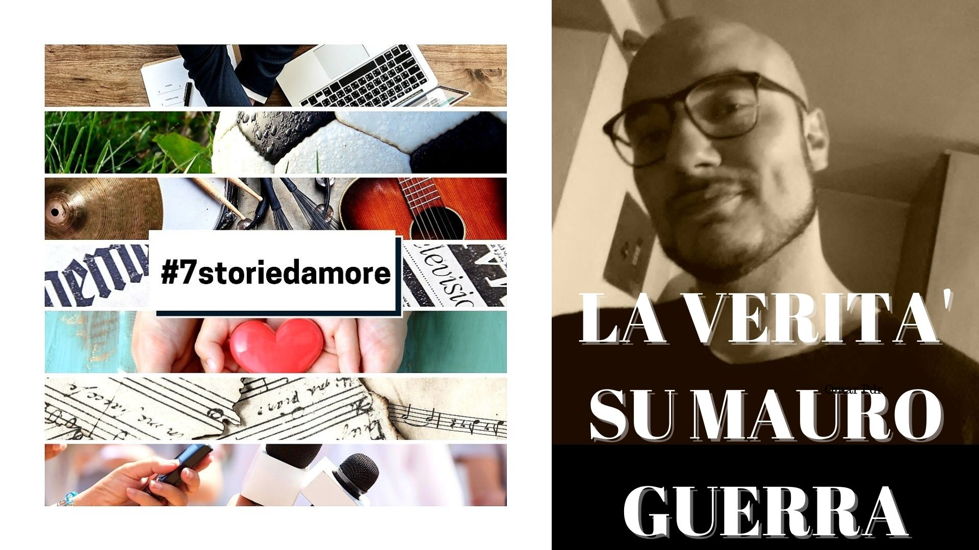 7 storie d'amore – La verità su Mauro Guerra